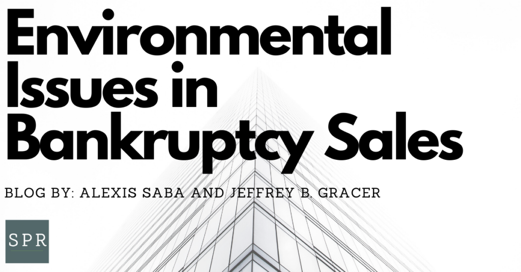 Environmental Issues in Bankruptcy Sales