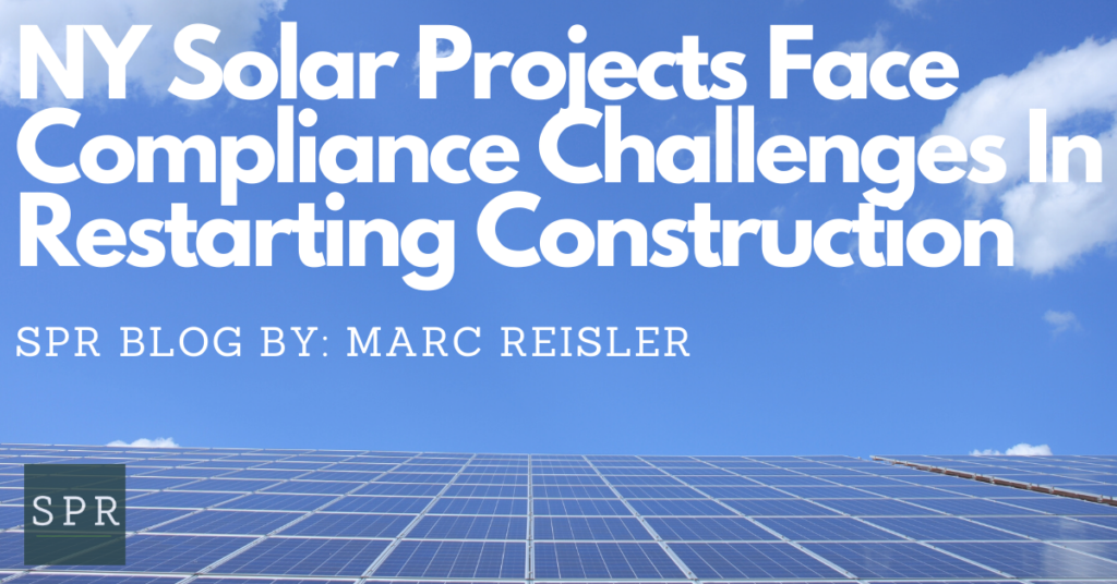 NY Solar Projects Face Compliance Challenges In Restarting Construction (1)
