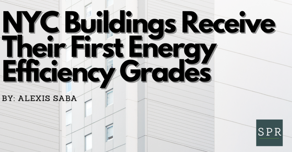 NYC Buildings Receive Their First Energy Efficiency Grades