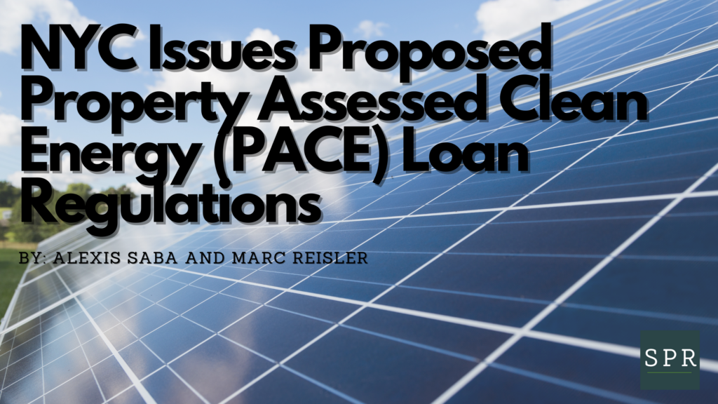 NYC Issues Proposed PACE Loan Regs