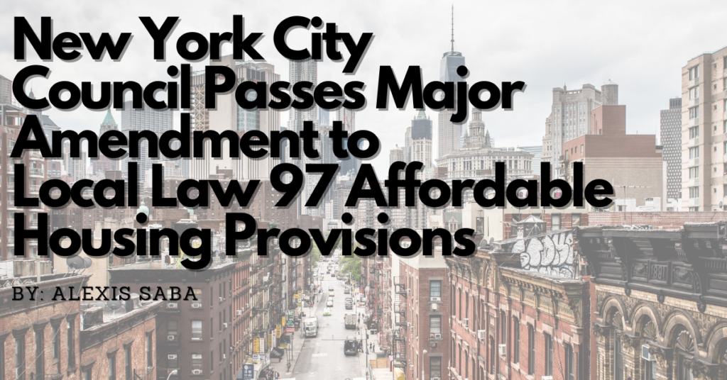 New York City Council Passes Major Amendment to Local Law 97 Affordable Housing Provisions