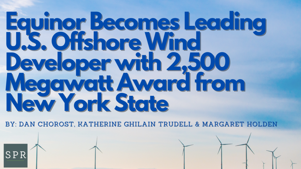 Equinor Becomes Leading U.S. Offshore Wind Developer with 2,500 Megawatt Award from New York State