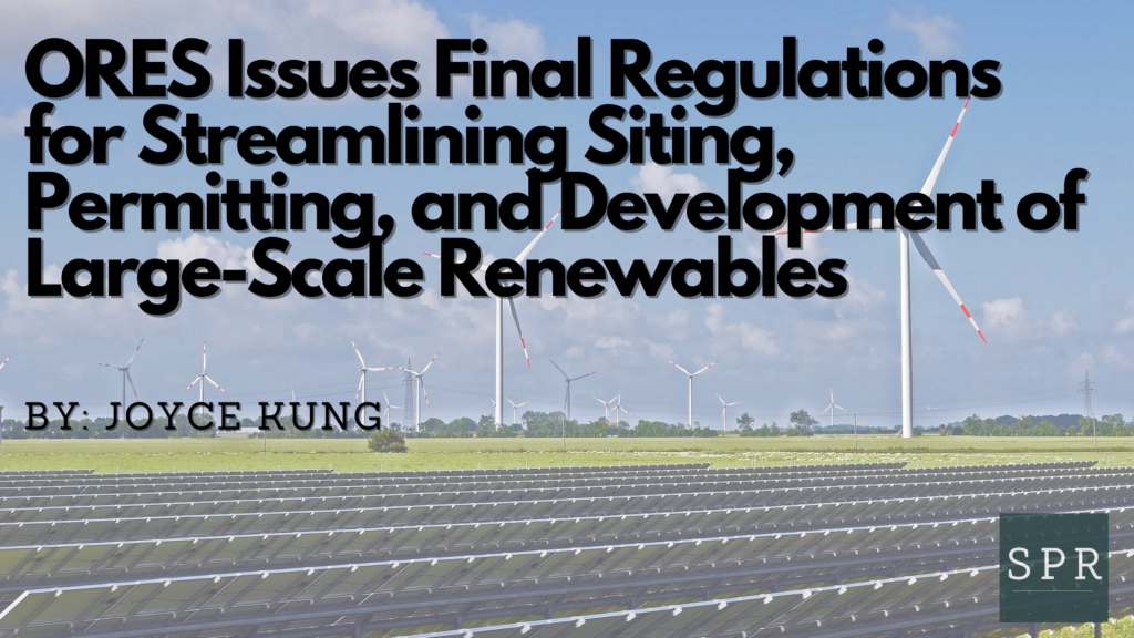 ORES Issues Final Regulations for Streamlining Siting, Permitting, and Development of Large-Scale Renewables